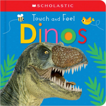 Scholastic Early Learners: Touch and Feel Dinos
