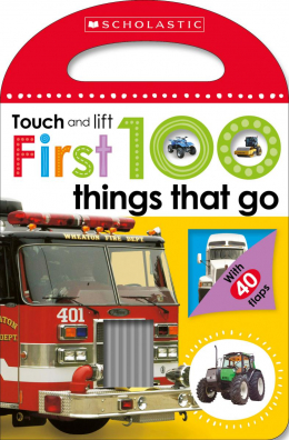 Scholastic Early Learners: Touch and Lift First 100 Things That Go