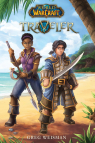 World of Warcraft: Traveler, Book 1: Traveler