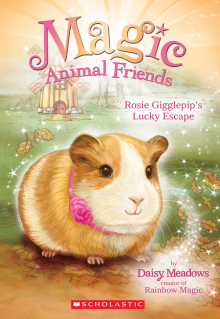 Magic Animal Friends #8: Rosie Gigglepip's Lucky Escape