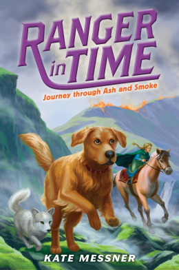 Ranger in Time #5: Journey Through Ash & Smoke