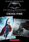 Batman v Superman: Dawn of Justice: Movie Prequel