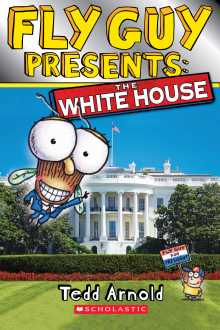 Scholastic Reader, Level 2: Fly Guy Presents: The White House