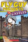 Scholastic Reader Level 2: Fly Guy Presents: Castles