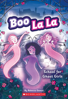 Boo La La #1: School for Ghost Girls