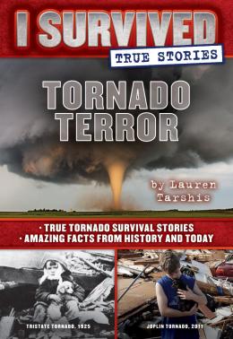 I Survived True Stories #3: Tornado Terror