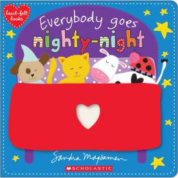 Heart-Felt Books: Everybody Goes Nighty-Night