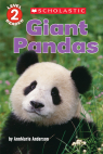 Scholastic Reader, Level 2: Giant Pandas