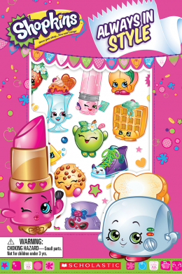 Shopkins™: Always in Style (Reader with Puffy Stickers)