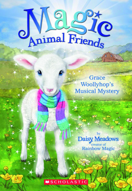 Magic Animal Friends #12: Grace Woollyhop's Musical Mystery