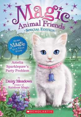 Magic Animal Friends: Special Edition: Amelia Sparklepaw's Party Problem