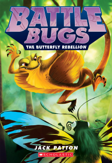 Battle Bugs #9: The Butterfly Rebellion