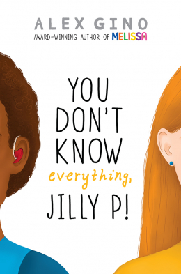 You Don't Know Everything, Jilly P.