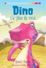 Dino n'a plus de voix