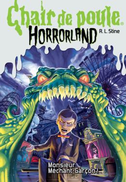 Editions Scholastic Chair De Poule Horrorland N 1