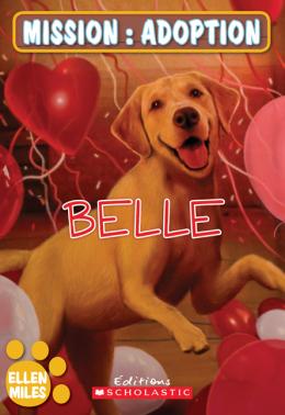 Mission : adoption : Belle