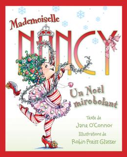 Mademoiselle Nancy : Un Noël mirobolant