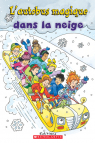 Je peux lire! Niveau 2 : L'autobus magique dans la neige