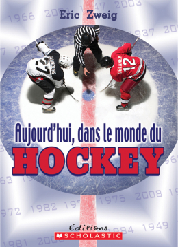 Aujourd'hui, dans le monde du hockey