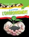 Viser vert : Je protège mon environnement