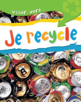 Viser vert : Je recycle