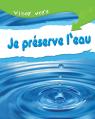 Viser vert : Je préserve l'eau