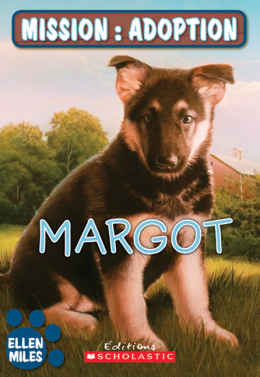 Mission : adoption : Margot