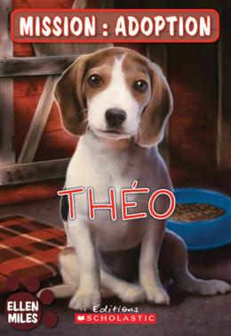 Mission : adoption : Théo