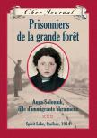 Cher Journal : Prisonniers de la grande forêt