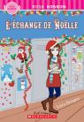 Rose bonbon : L'échange de Noëlle