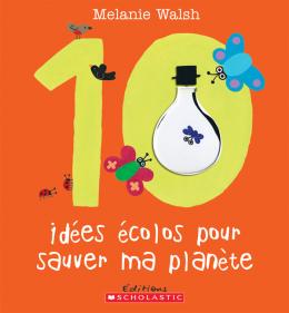 10 idées écolos pour sauver ma planète