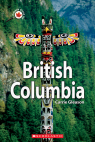 Canada Close Up: British Columbia