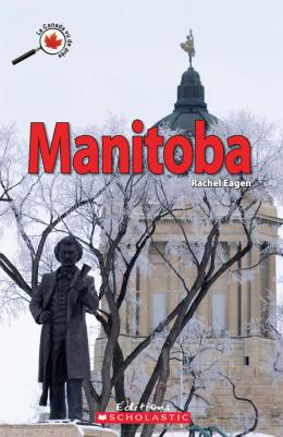 Le Canada vu de près : Manitoba