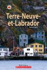 Le Canada vu de près : Terre-Neuve-et-Labrador