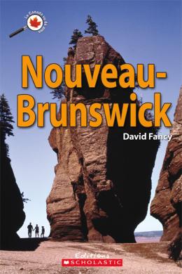 Le Canada vu de près : Nouveau-Brunswick