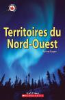 Le Canada vu de près : Territoires du Nord-Ouest