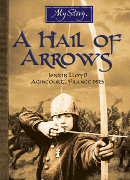My Story: A Hail of Arrows