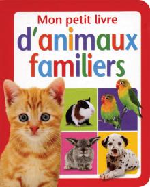Mon petit livre d'animaux familiers