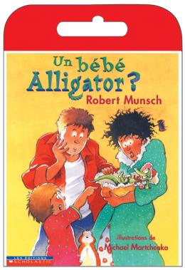 Raconte-moi une histoire : Un bébé Alligator?