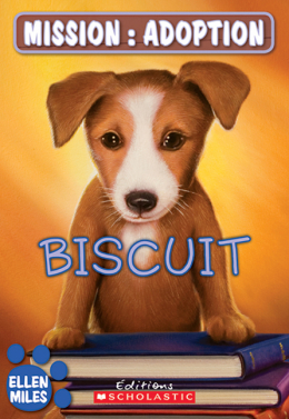 Mission : adoption : Biscuit