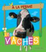 À la ferme : Les vaches