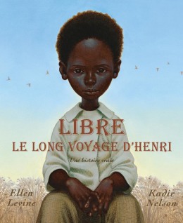 Libre : Le long voyage d'Henri