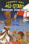 Looney Bay All-Stars #6: Egyptian Slam Dunk