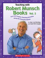 Teaching with Robert Munsch Books Vol. 3