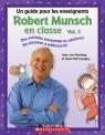 Robert Munsch en classe Vol. 3