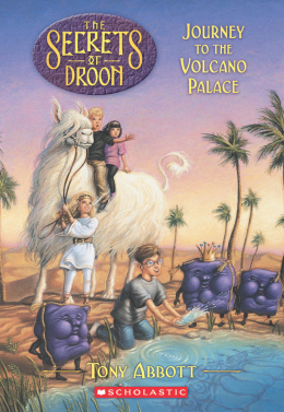 Secrets of Droon #2: The Journey to the Volcano Palace