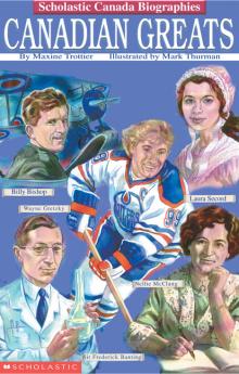 Scholastic Canada Biographies: Canadian Greats