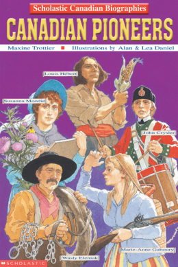 Scholastic Canada Biographies: Canadian Pioneers