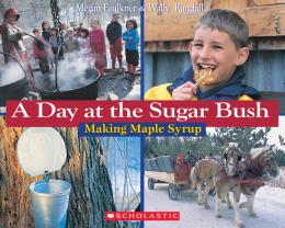 A Day at the Sugar Bush