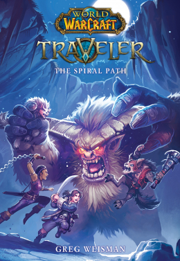 World of Warcraft: Traveler, Book 2: The Spiral Path
